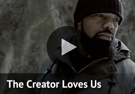The Creator Loves Us